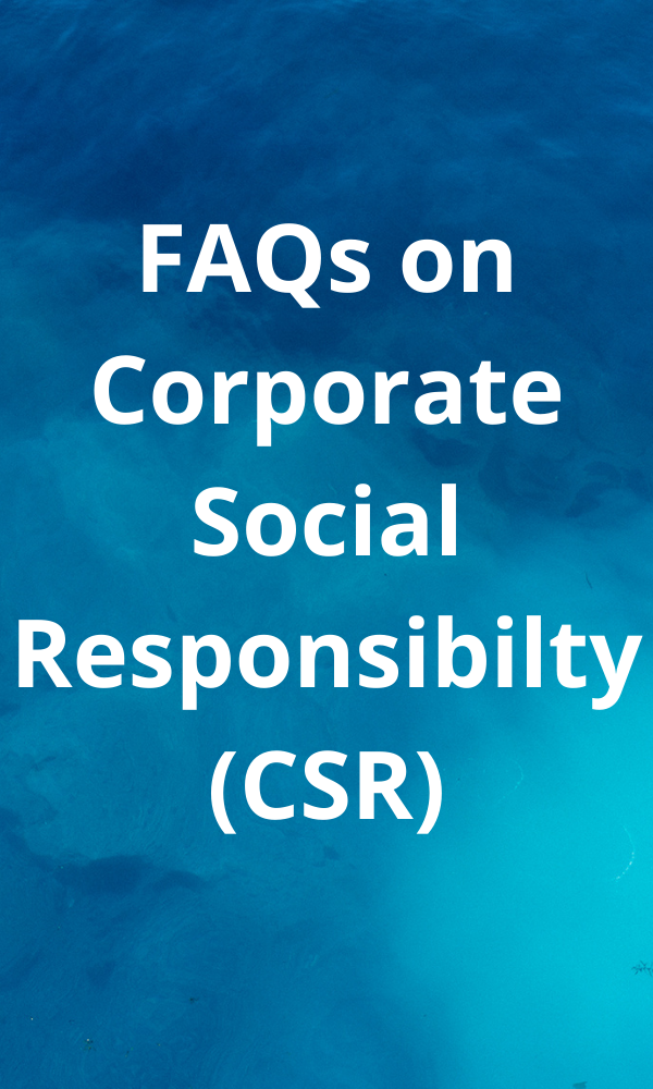 FAQs on Corporate Social Responsibility